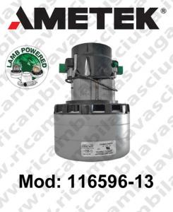 Vacuum motor 116596-13 LAMB AMETEK  for scrubber dryer