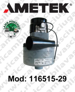 Vacuum motor 116515-29 LAMB AMETEK for scrubber dryer