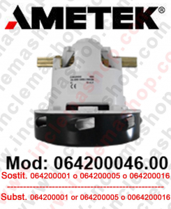 Ametek Vacuum Motor 064200046.00 for scrubber dryer and vacuum cleaner. Replace il  064200001 or 064200005 or 064200016