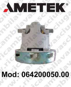 Vacuum motor 064200050.00 AMETEK ITALIA for scrubber dryer and vacuum cleaner