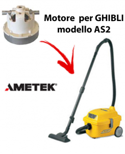 AS2  Ametek Vacuum Motor for Vacuum cleaner GHIBLI