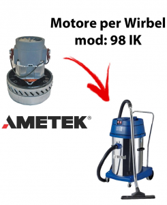 98 IK Vacuum motor Amatek for wet and dry vacuum cleaner WIRBEL