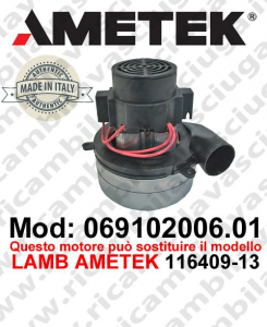 Vacuum motor 069102006.01 AMETEK ITALIA for scrubber dryer ,can replace the model LAMB AMETEK 116409-13