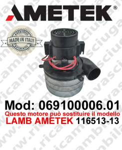 Vacuum motor 069100006.01 AMETEK ITALIA for scrubber dryer ,can replace the model LAMB AMETEK 116513-13
