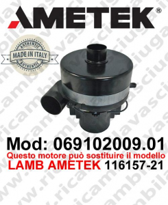 Vacuum motor 069102009.01 AMETEK ITALIA for scrubber dryer ,can replace the model LAMB AMETEK 116157-21