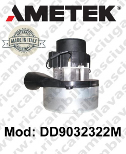 Vacuum motor DD9032322M AMETEK ITALIA for scrubber dryer and vacuum cleaner