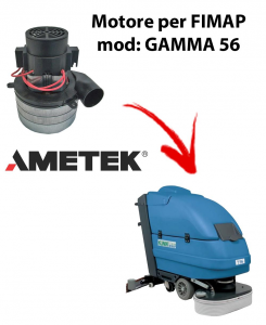 GAMMA 56 Vacuum motors AMETEK Italia for scrubber dryer FIMAP