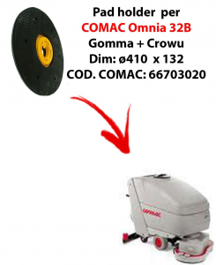 PAD HOLDER for scrubber dryer COMAC Omnia 32B. Code comac: 66703020
