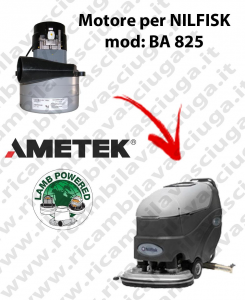 BA 825 Vacuum motor LAMB AMETEK for scrubber dryer NILFISK