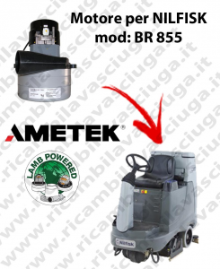 BR 855 Vacuum motor LAMB AMETEK for scrubber dryer NILFISK