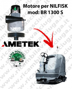 BR 1300 S Vacuum motor LAMB AMETEK for scrubber dryer NILFISK