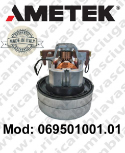 Vacuum motor 069501001.01 AMETEK ITALIA for vacuum cleaner