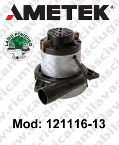 Vacuum motor 121116-13 LAMB AMETEK for scrubber dryer and vacuum cleaner
