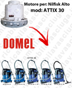 DOMEL VACUUM MOTOR for ATTIX 30 vacuum cleaner NILFISK ALTO