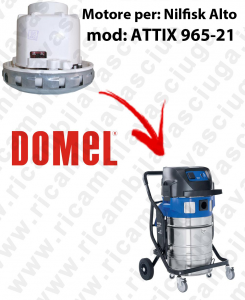 DOMEL VACUUM MOTOR for ATTIX 965-21 vacuum cleaner NILFISK ALTO