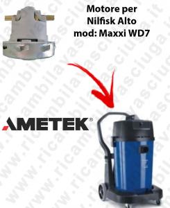 MAXXI WD7  Ametek Vacuum Motor for Vacuum cleaner Nilfisk Alto