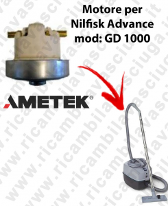GD 1000  Ametek Vacuum Motor for vacuum cleaner Nilfisk Advance