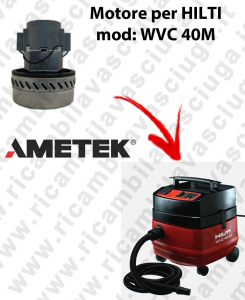 WVC 40 M Ametek Vacuum Motor for vacuum cleaner HILTI
