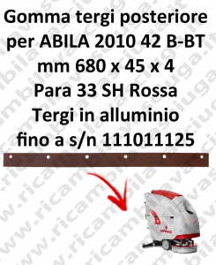 ABILA 2010 42 B - BT till s/n 111011125 Back Squeegee rubber for COMAC accessories, reaplacement, spare parts,o scrubber dryer squeegee