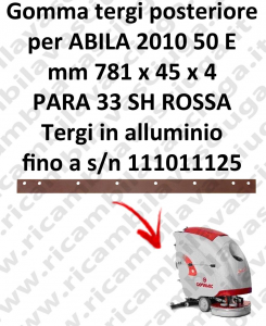 ABILA 2010 50 E till s/n 111011125 Back Squeegee rubber for COMAC accessories, reaplacement, spare parts,o scrubber dryer squeegee