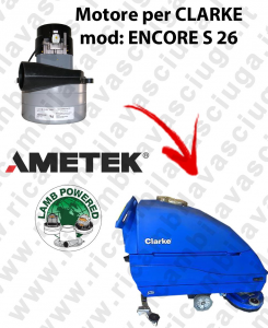 ENCORE S 26 Vacuum motor LAMB AMETEK for scrubber dryer CLARKE