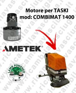 COMBIMAT 1400 LAMB AMETEK vacuum motor for scrubber dryer TASKI