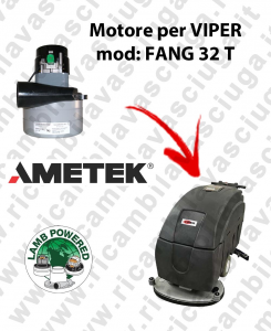 FANG 32 T LAMB AMETEK vacuum motor for scrubber dryer VIPER