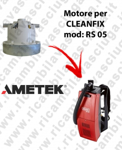 RS 05 Ametek Vacuum Motor for Vacuum cleaner CLEANFIX