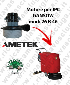 26 B 46 LAMB AMETEK vacuum motor for scrubber dryer IPC-GANSOW