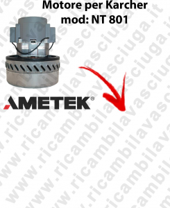 NT801  Ametek Vacuum Motor for vacuum cleaner KARCHER