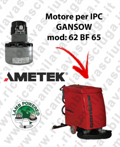 62 BF 65 LAMB AMETEK vacuum motor for scrubber dryer IPC GANSOW