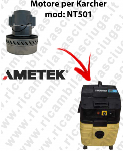 NT501 Ametek Vacuum Motor for vacuum cleaner KARCHER