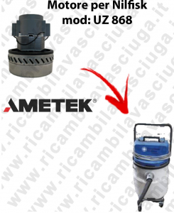 UZ 868 Ametek Vacuum Motor for vacuum cleaner NILFISK