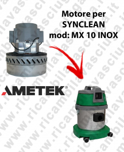 MX 10 I AMETEK Vacuum motor for vacuum cleaner MAXICLEAN