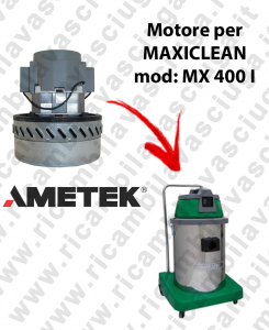 MX 400 I AMETEK vacuum motor for wet and dry vacuum cleaner MAXICLEAN