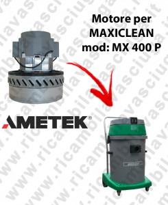 MX 400 P AMETEK vacuum motor for wet and dry vacuum cleaner MAXICLEAN
