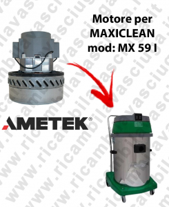 MX 59 I AMETEK vacuum motor for wet and dry vacuum cleaner MAXICLEAN