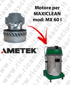 MX 60 I AMETEK vacuum motor for wet and dry vacuum cleaner MAXICLEAN