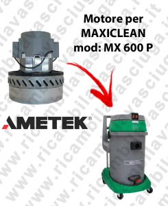 MX 600 P AMETEK vacuum motor for wet and dry vacuum cleaner MAXICLEAN