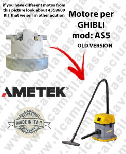 AS5 AMETEK Vacuum motor for vacuum cleaner GHIBLI