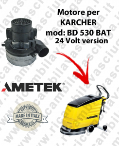 BD 530 - 24 Volt version Ametek vacuum motor for scrubber dryer KARCHER