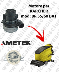 BR 55/60 Ametek vacuum motor for scrubber dryer KARCHER