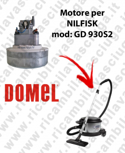 GD 930S2 Vacuum motor for vacuum cleaner NILFISK