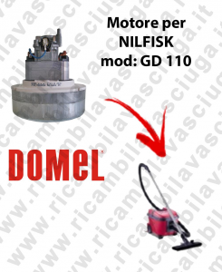 GD 110 Vacuum motor for vacuum cleaner NILFISK