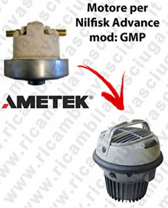 GMP  Ametek Vacuum Motor for vacuum cleaner Nilfisk Advance