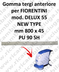 DELUX 55 new type Front Squeegee rubberfor FIORENTINI squeegee