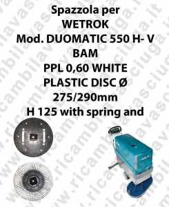 Cleaning Brush PPL 0,60 WHITE for scrubber dryer WETROK Model DUOMATIC 550 H-V BAM