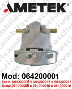 Vacuum motor 064200001 AMETEK ITALIA for scrubber dryer and vacuum cleaner. Replace 064200016 or 064200005 or 064200046