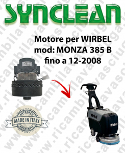 MONZA 385 B till 12-2008 Vacuum motor Synclean for scrubber dryer WIRBEL