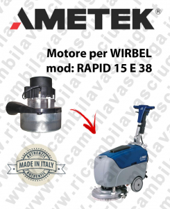 RAPID 15 E 38 Ametek vacuum motor for scrubber dryer WIRBEL